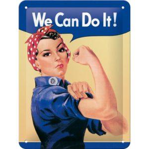 Blechschild 15x20cm We can do it
