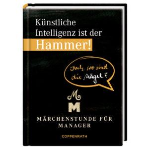 Buch Künstliche Intelligenz ist der Hammer!