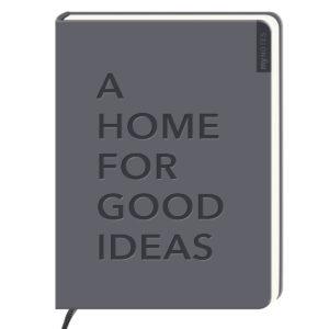 Notizbuch A home for good ideas