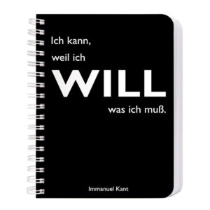 Notizbuch Ich kann weil ich will was ich muß