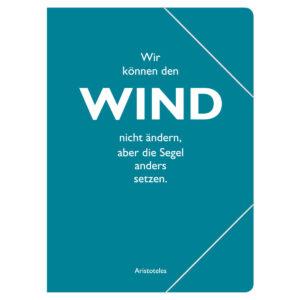 Sammelmappe Wir können den Wind nicht ändern, aber die Segel anders setzen