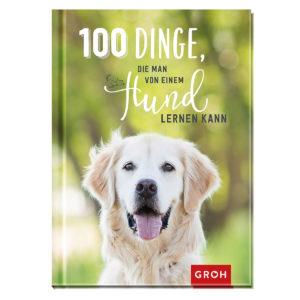 Buch 100 Dinge, die man von einem Hund lernen kann