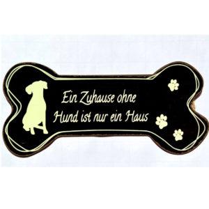 Schild Metall Ein Zuhaus ohne Hund ist nur ein Haus