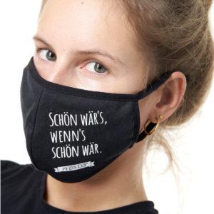 Pechkeks Maske Schön wär's.