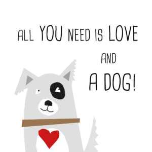 Serviette All you need is love and a dog