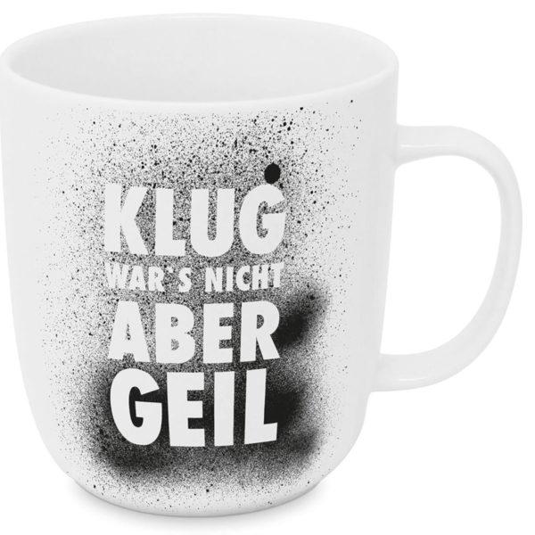 Tasse Porzellan Klug war's nicht