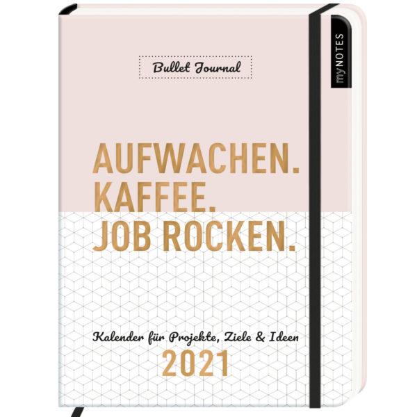 Bullet Journal Kalender Aufwachen. Kaffee. Job rocken