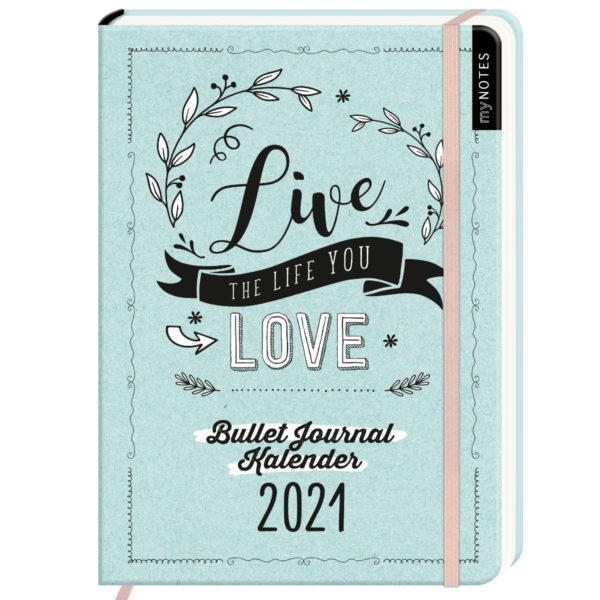 Live the life you love Bullet Journal 2021