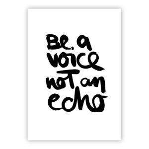 Postkarte Be a voice not an echo