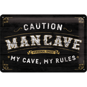 Blechschild 20x30 cm Man cave