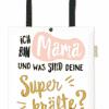 Baumwoll-Beutel Ich bin Mama und was sind deine Superkräfte?