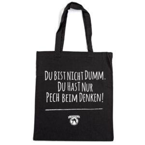 Pechkeks Stofftasche Du bist nicht dumm.