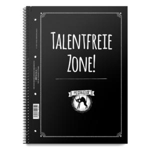 Pechkeks Collegeblock Talentfreie Zone